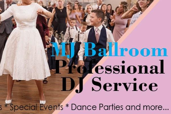 MJ BALLROOM DJ SERVICE & DANCE VENUE