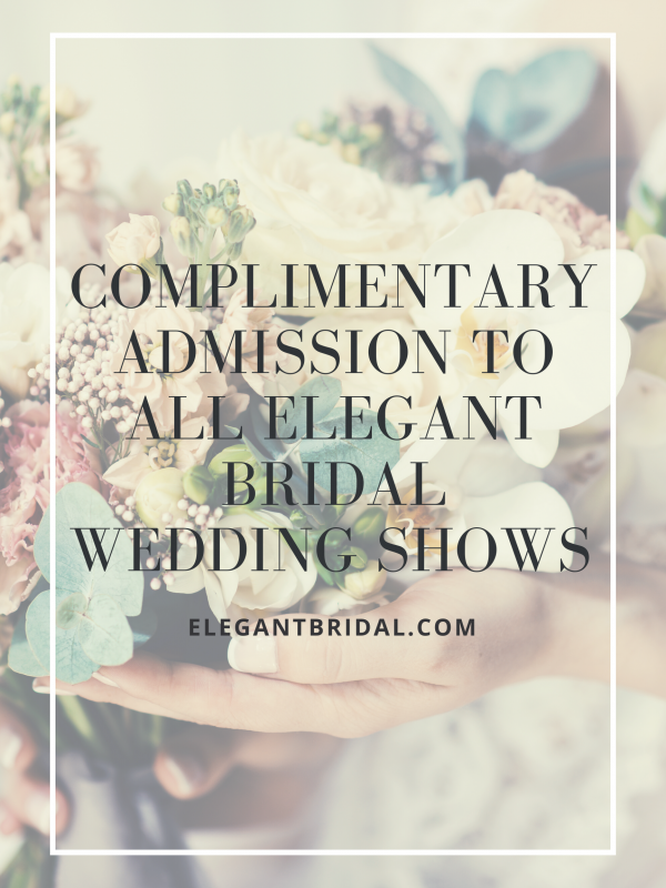 Complimentary Admission to Wedding Shows